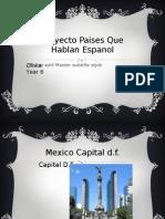 Olivia Proyecto Paises Que Hablan Espanol