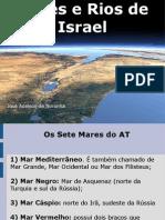 Mares e Rios de Israel