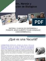 Conservacion Manejo y ion de Biologicos (Vacunas)