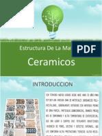 Estructura de La Materia Ceramicos