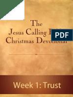 Jesus Calling Bible Christmas Devotional - Week 1