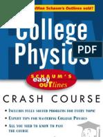 Bueche, Hecht - College Physics Crash Course (Schaum's Easy Outlines) (Mc Graw Hill 2000)