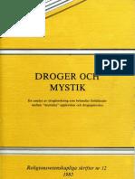 """Droger och mystik - En analys av drogforskning som behandlar förhållandet mellan """"mystiska"""" upplevelser och drogupplevelser"""