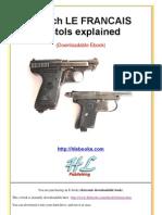 French LE FRANCAIS Pistol Explained