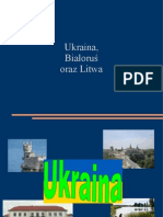 Ukraina, Litwa i Białoruś