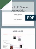 Tema 8 El Sexenio Democrático v2