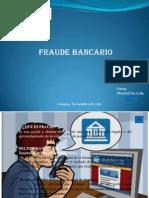 Fraude Bancario Maickel de Avila