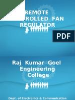 Remote Controlled Fan Regulator
