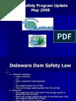 Delaware Dam Safety Program Update May 2008