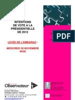 Présidentielle 2012 Sondage TNS Sofres Pour Le Nouvel Observateur et i Tele Novembre 2011