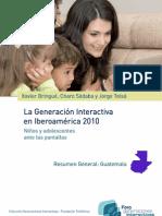 """Resumen General Guatemala - """"La Generación Interactiva en Iberoamérica 2010"""""""