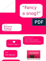Branding Strategy Studies - Assignment 1 - Group 25 - Snog