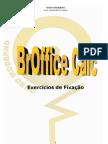BrOFFICE CALC - Exercícios de FIXAÇÃO
