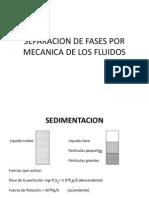 Separacion de Fases Por Mecanica de Los Fluidos Clase