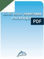 Prix Hiver 2008 2009 Pacifique