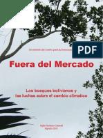 FUERA DE MERCADO - Un informe sobre Bolivia, los bosques y la politica del clima