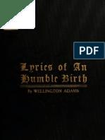 Wellington Adams--Lyrics of an Humble Birth (1914)
