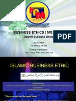 ISLAMIC BUSINESS ETHIC (Nik, Tobey, Amir, Bob, Naze, Ajis)