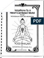Transitions to a Heart Centred World Kundalini Yoga