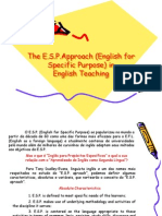 1. the E.S.P.approach (English for Specific Purpose) In