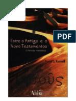 Entre o Antigo e o Novo Testamentos - David S. Russell