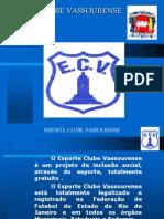 Esporte Clube Vassourense