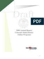 2008 Annual Report Colorado Multi District Online Programs 1