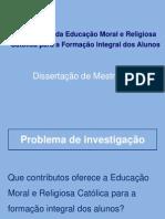 Apresentação Dissertação Ensino dos valores na Educação Moral e Religiosa