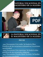 La Pastoral Vocacional en El Magisterio