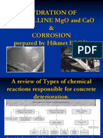 Hydration of Crystalline MgO and CaO, Corrosion