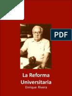 La Reforma Universitaria por Enrique Rivera