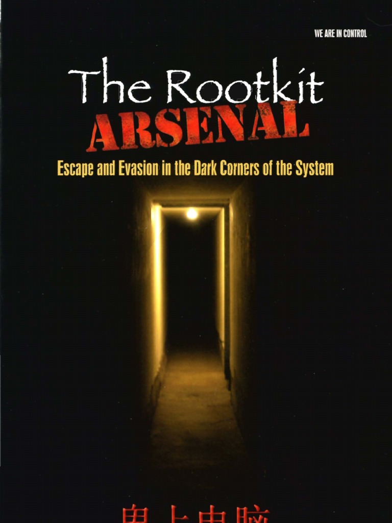 Reverend Bill Blunden The Rootkit Arsenal Escape And Evasion In Dark Corners Of System