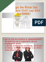 Código De Ética Del Ingeniero Civil Ley 842