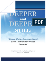 Deeper and Deeper Still