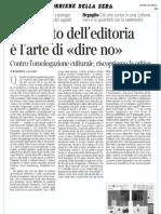 """L'editoria del no, Roberto Calasso, """"Corriere della Sera"""", primo dicembre 2011"""