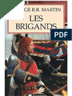 George R.R. Martin [LeTronedeFer06]Les Brigands