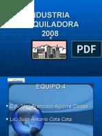 MAQUILADORA presentacion 2008 (2) (2)