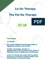 La-Jin Therapy and Pai-Da Therapy