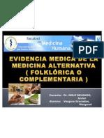 Evidencia medica de la medicina alternativa ( folklórica presentacion