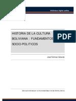 Fellman Velarde, Jose - Historia de La Cultura Boliviana - Fundamentos Socio-politicos