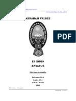 Valdez, Abraham - 1985 - El Indio. Ensayos