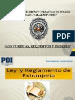 Los Turistas, Requisitos y Deberes[2]