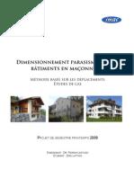 2008 Dimensionnement parasismique des bâtiments en maçonnerie. Méthode basée sur les déplacements Études de cas, Lattion