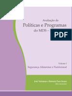 AVALIAÇÃO DE POLÍTICAS E PROGRAMAS DO MDS 1 SEGURANÇA ALIMENTAR E NUTRICIONAL