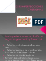 Defectos e Imperfecciones Cristalinas