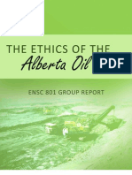 ENSC 801 - The Ethics of the Alberta Oil Sands - FINAL REPORT