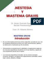 Miastenia Gravis y Anestesia Presentacion Sergio Quezada