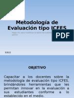 Metodología de Evaluación tipo ICFES