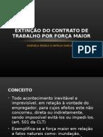25. Extinção do contrato de trabalho por força maior - Apresentação