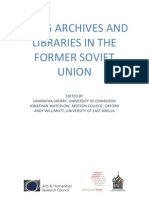 Using Archives and Libraries in the Former Soviet Union
